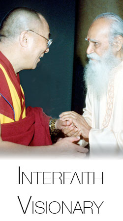 Swami Satchidananda - Interfaith Visionary