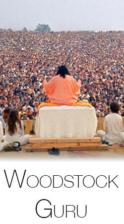 Swami Satchidananda - Woodstock Guru